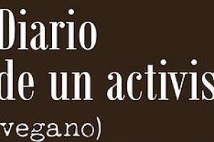 Reseña de «Diario de un activista (vegano)», de Óscar L. Sánchez