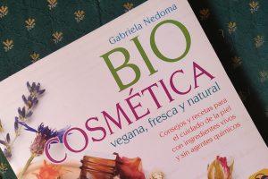 Reseña de «Biocosmética vegana, fresca y natural», de Gabriela Nedoma
